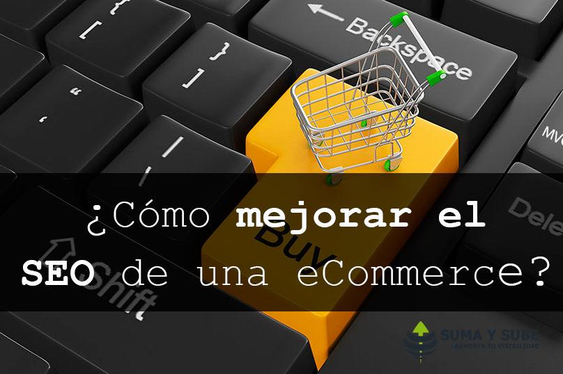 ¿Cómo mejorar el SEO de una eCommerce?