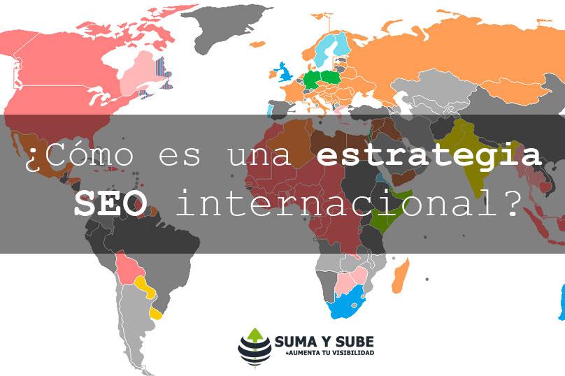 ¿Cómo es una estrategia seo internacional